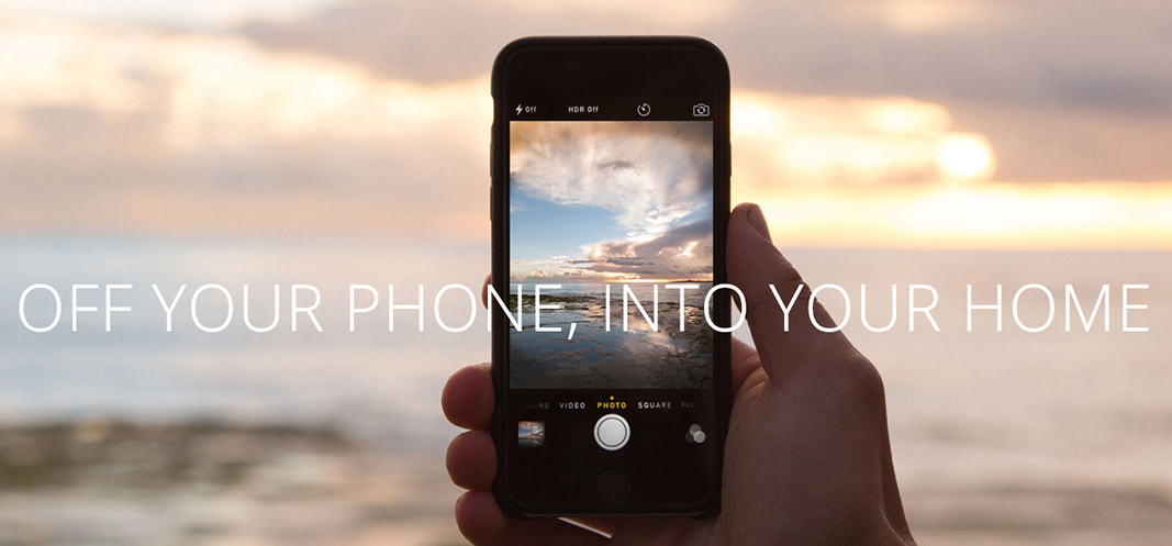 Off your phone, Into your home